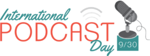 International Podcast Day 2018