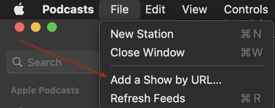 """Screenshot of a red arrow pointing at """"Add a Show by URL"""" in the File menu of Apple Podcasts"""
