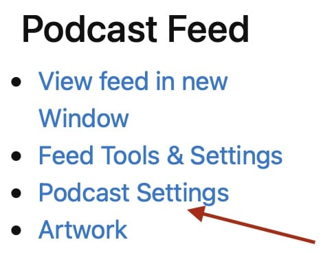 Screenshot of a red arrow pointing at the Podcast Settings link inside the Podcast Feed box of the Blubrry dashboard